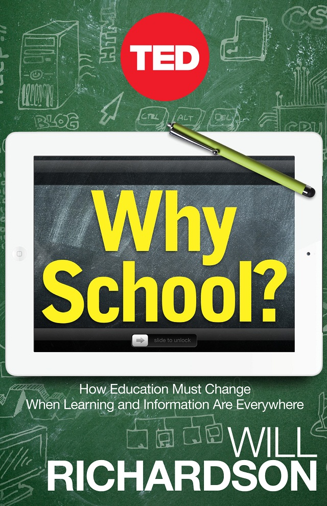 Why School - Will Richardson