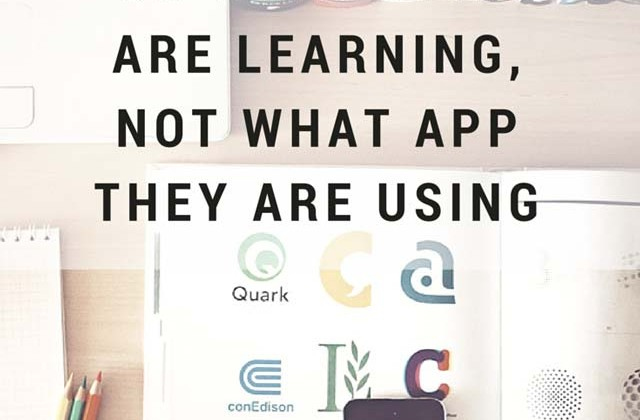 Students-should-be-able-to-tell-us-what-they-are-learning,-not-what-app-they-are-using