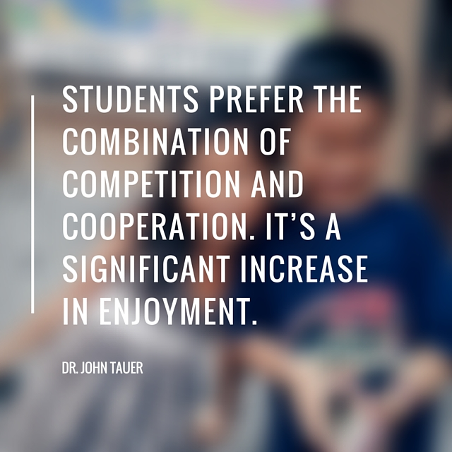 Kids prefer the combination of competition and cooperation. It's a significant increase in enjoyment.